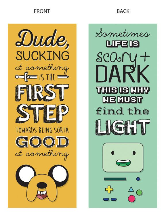 Adventure Time Quote Bookmark Jake BMO by DesignsByMyranda