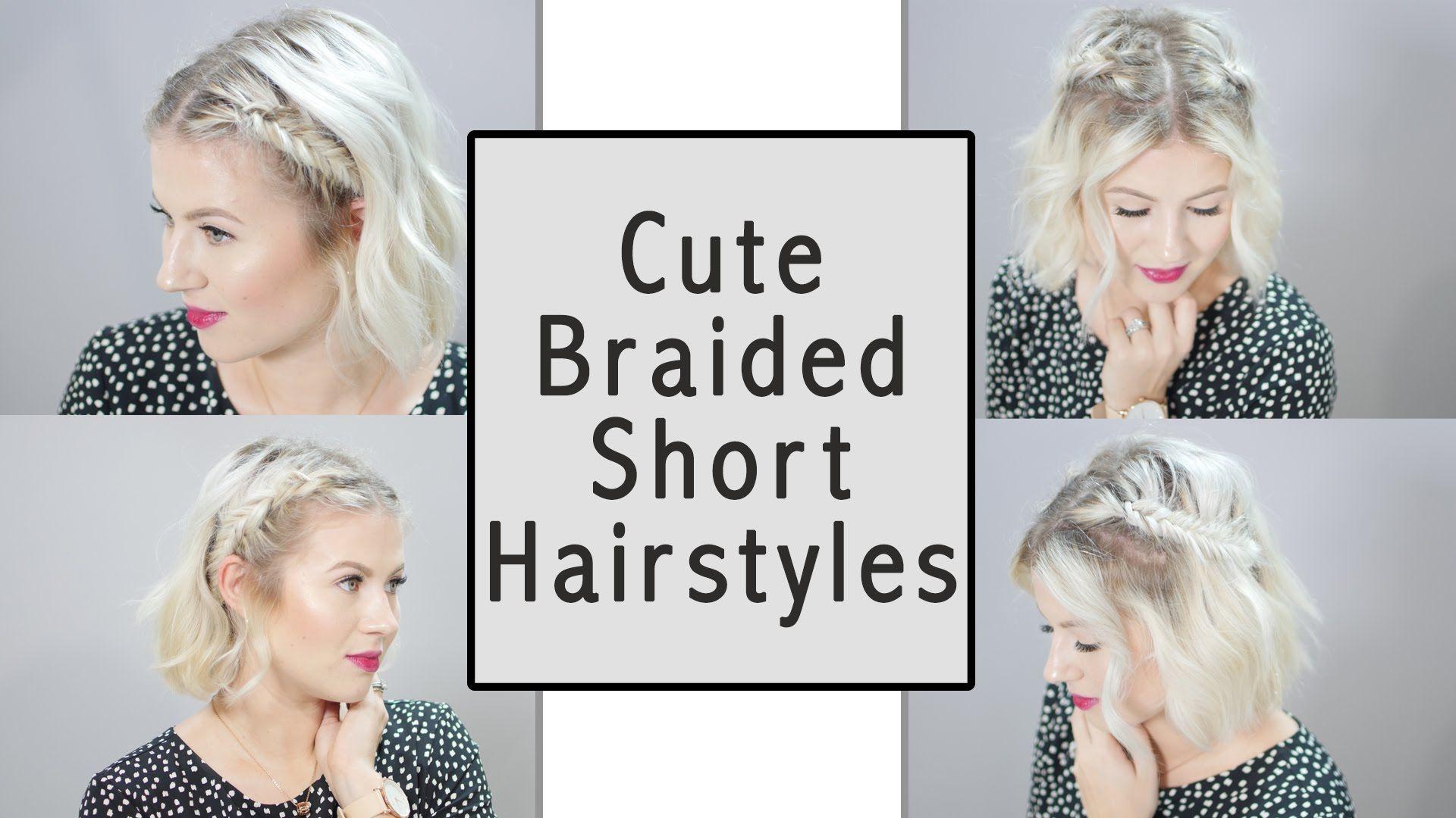 Short hair hairstyles youtube - Cute Braided Short Hairstyles Milabu
