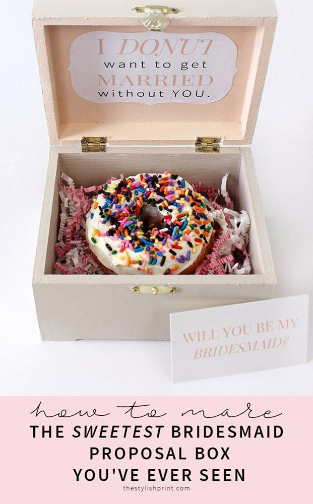 Looking for cute and creative ideas to ask your besties to be your bridesmaids? Check out these …   Bridesmaid proposal diy, Bridesmaid diy, Bridesmaid proposal box