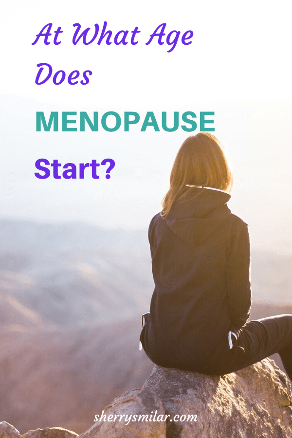 at what age does menopause start and end
