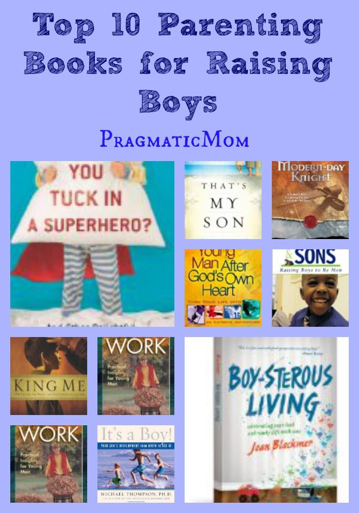 Top 10 Books For Parents Of Boys Best Of Pragmaticmom