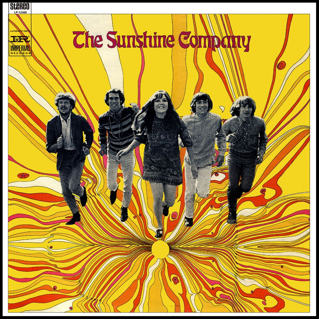 """""""The Sunshine Company"""" (1967, Imperial).  Their second LP.  Contains """"Back On The Street Again."""""""