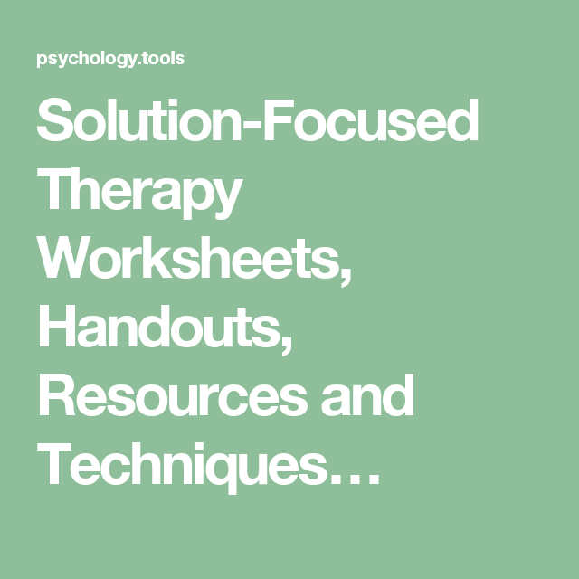 Solution-Focused Therapy Worksheets, Handouts, Resources and ...