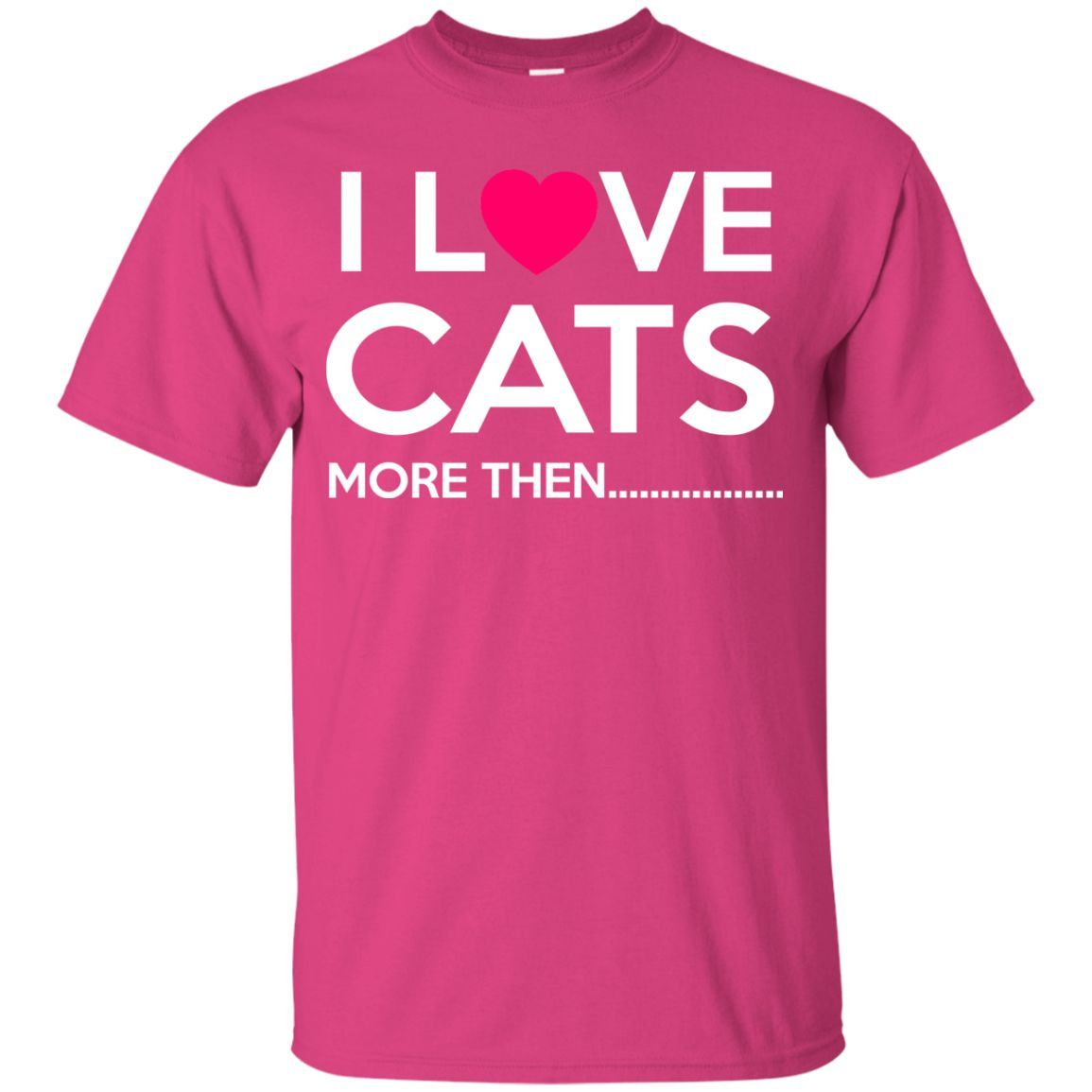 I Love Cats More Then.... Youth T-Shirt