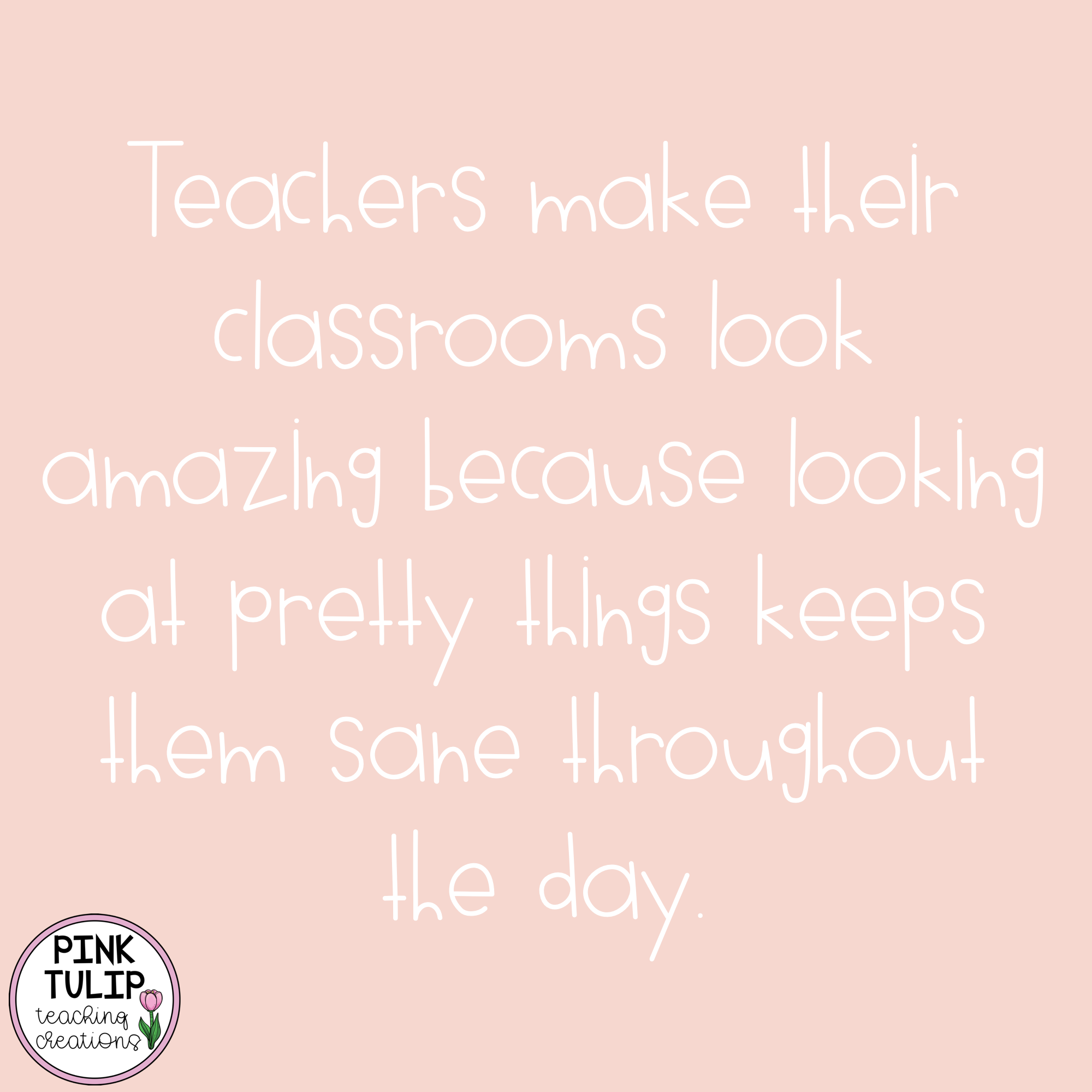 Teachers Make Their Classrooms Look Amazing Because