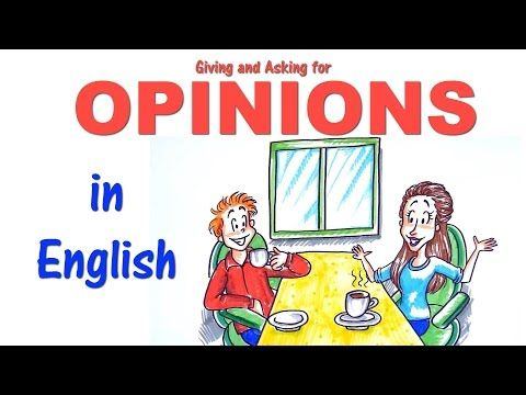 English Conversation Skills How To Give And Ask For Opinions Youtube Conversation Skills English Lessons English