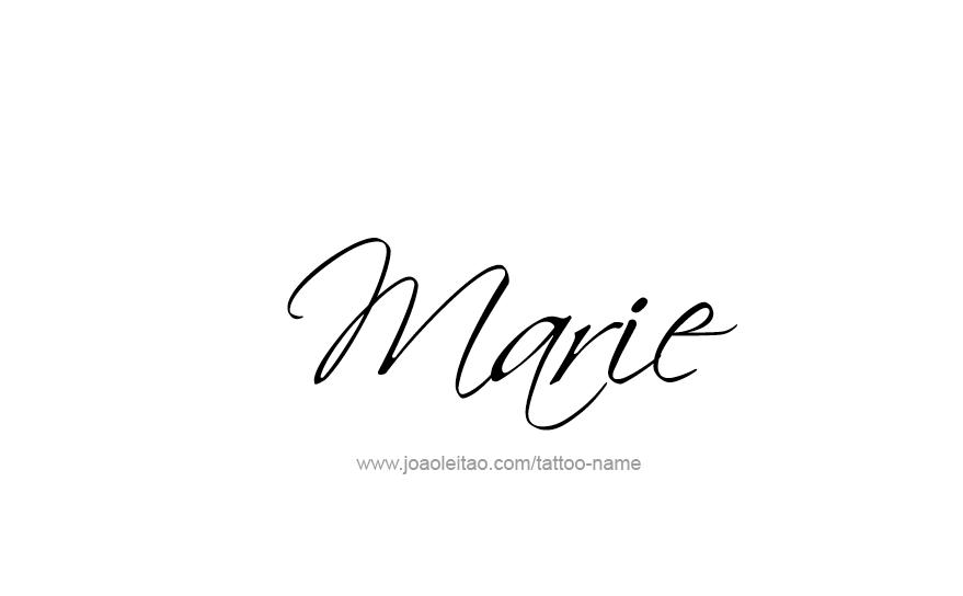 Marie Name Tattoo Designs Name Tattoos Baby Name Tattoos Tattoos With Kids Names