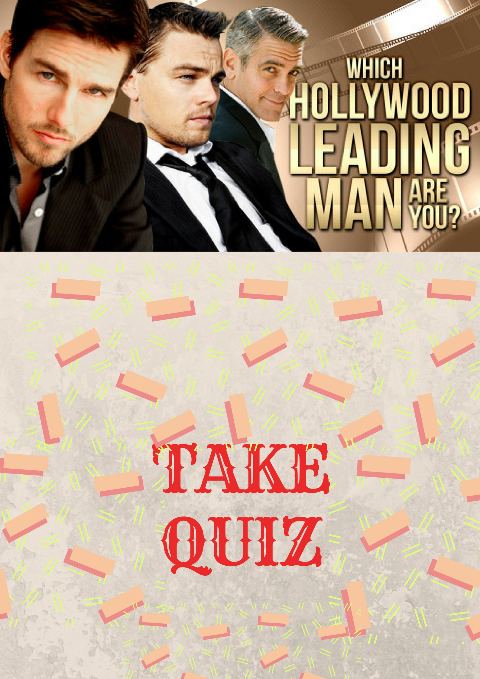 Which Hollywood Leading Man Are You? #Hollywood #quizzes