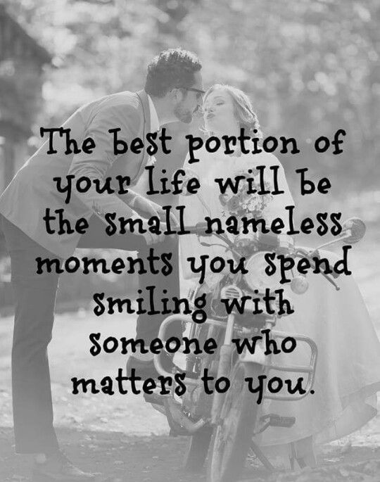 Someone who matters! Spending time together quotes