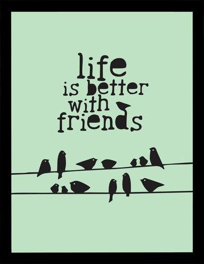 A Vida é Melhor Com Amigos My Sweet Georgia Pinterest Frases