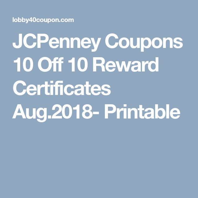 graphic regarding Williams Sonoma Coupons Printable called JCPenney Discount codes 10 Off 10 Benefit Certificates Aug.2018
