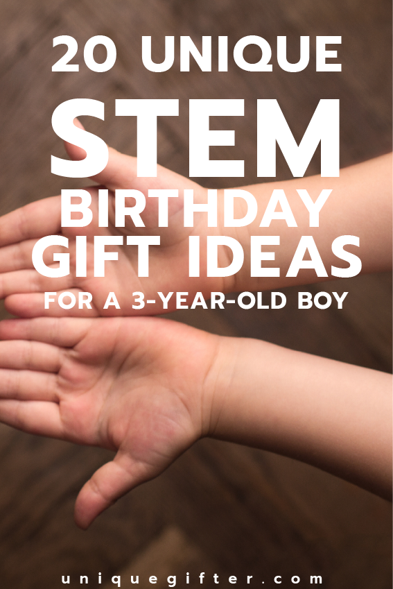Fantastic STEM Birthday Gift Ideas For A 3 Year Old Boy