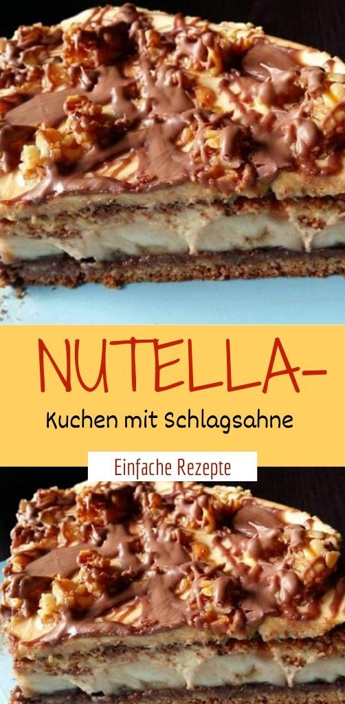 Nutella-Kuchen mit Schlagsahne  #schnelletortenrezepte