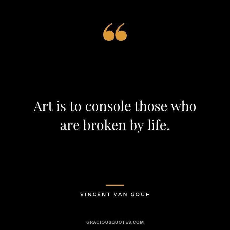 37 Best Vincent Van Gogh Quotes (PASSION)