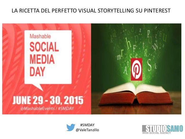 La ricetta del perfetto Visual Storytelling su Pinterest | Mashable Social Day