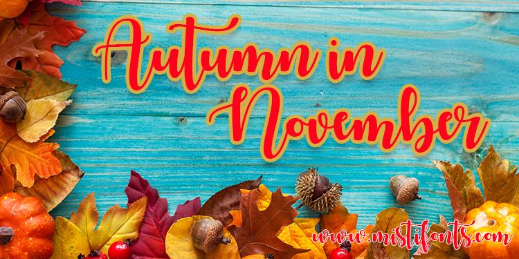 Autumn in November Font | dafont com | Fonts | Typography fonts