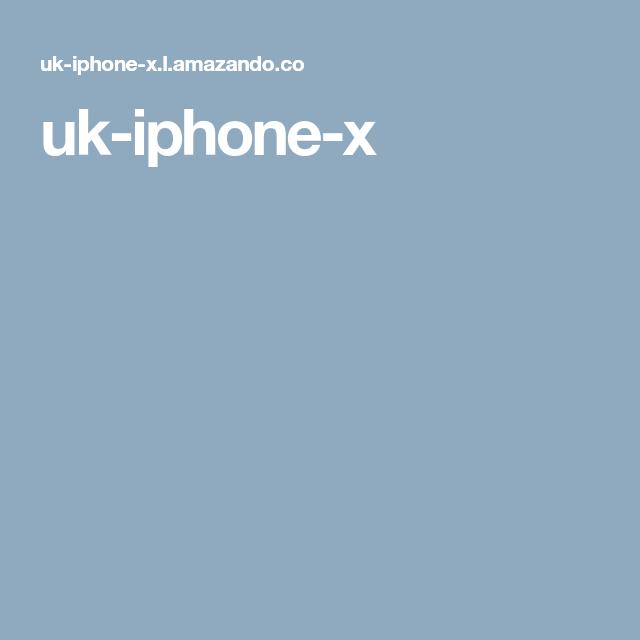 uk-iphone-x
