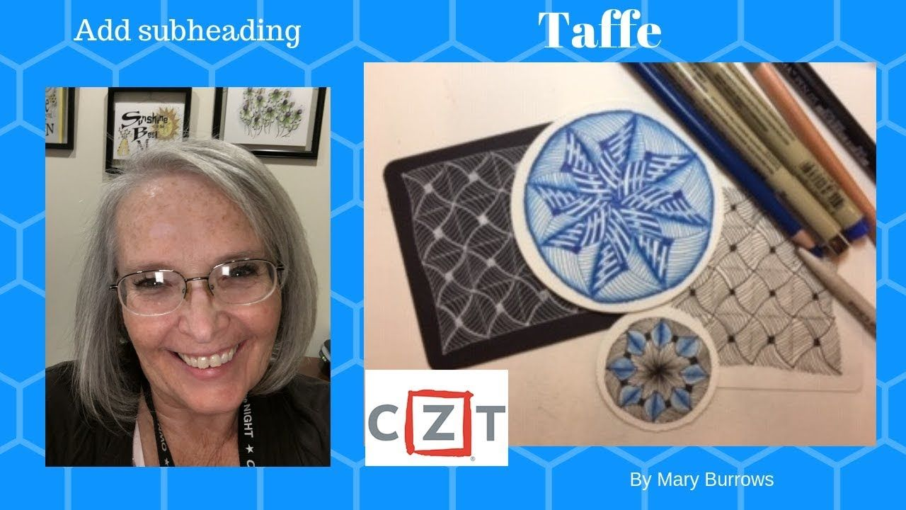Zentangle Art Lesson Taffy by Mary Burrows #367 | zendoodles