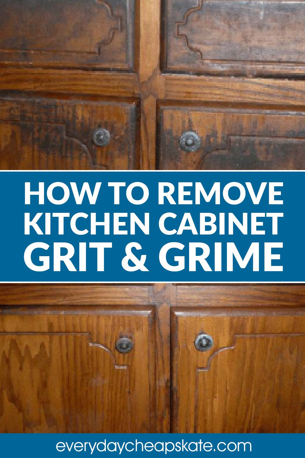 How To Remove Kitchen Cabinet Grit And Grime In 2020 Cleaning Cabinets How To Remove Kitchen Cabinets Kitchen Cabinets