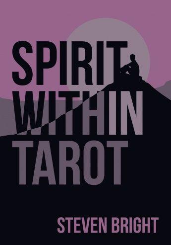 Spirit Within Tarot Tarot Oracle Cards Pinterest Tarot Decks