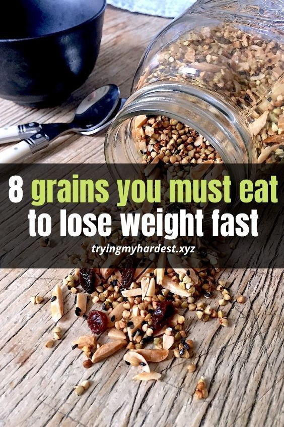 8Grains toEat IfYou Want toLose Weight #loseweightinamonth 8 Grains to Eat If You Want to Lose W...