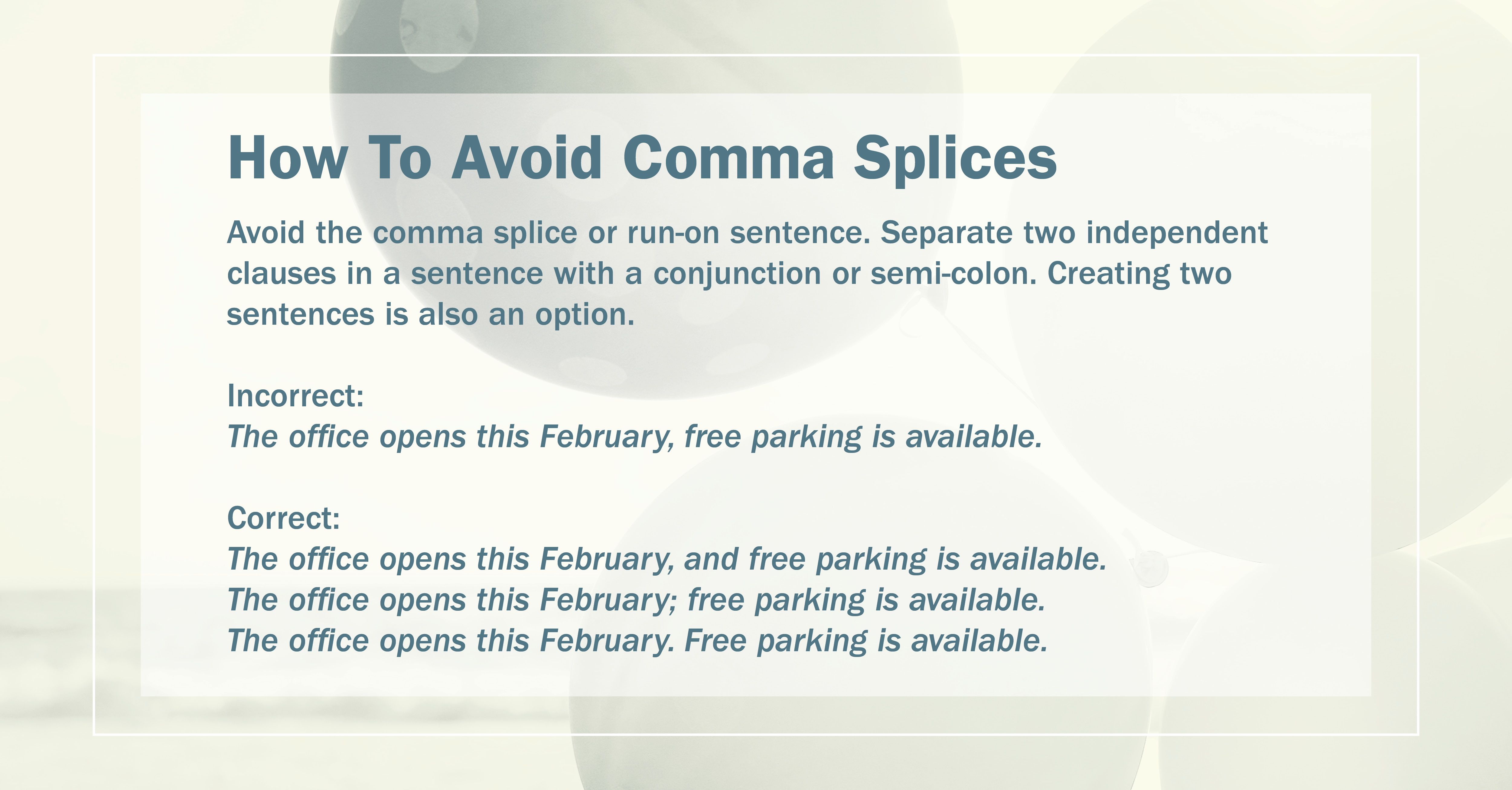 Get It Write How To Avoid Comma Splices Avoid The Comma Splice Or