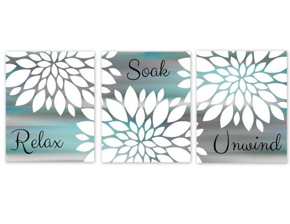 Bathroom Wall Art Aqua Grey Bathroom Art Printable Digital Download Relax Soak Unwind 8x10 Set Bath Teal Bathroom Decor Bathroom Wall Art Turquoise Bathroom