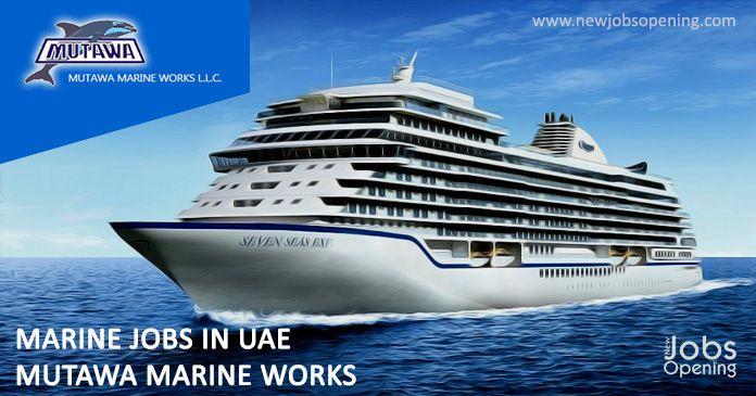 Marine Jobs in UAE – Mutawa Marine Works | JOBS IN ABROAD