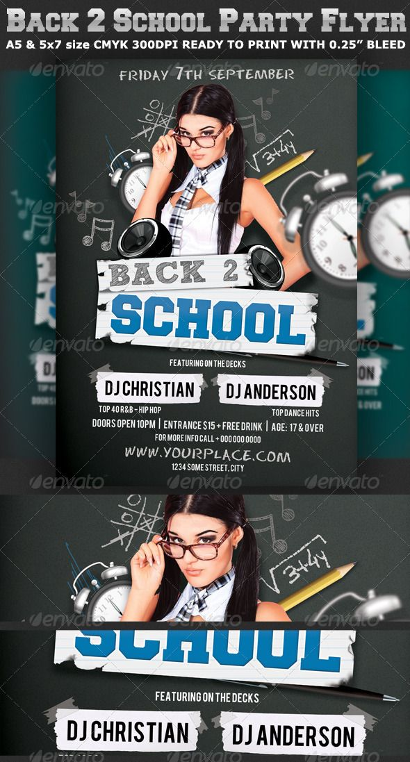 Back To School Party Flyer Template V2 Is Very Modern Psd With Y Look That Will Give The Perfect Promotion For Your Upcoming Event Or Nightclub