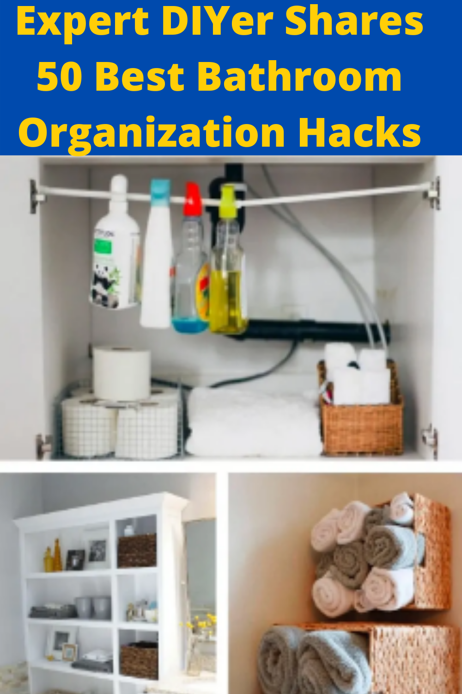 Photo of Expert DIYer Shares 50 Best Bathroom Organization Hacks