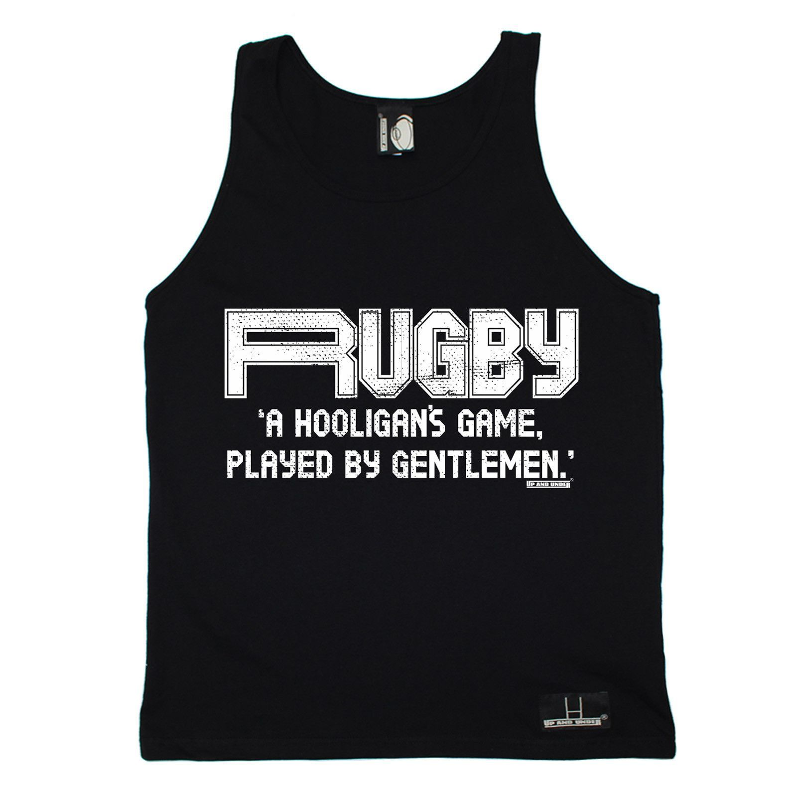Up And Under A Hooligan's Game Played By Gentlemen Rugby Vest Top