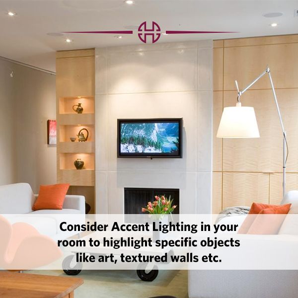 Focus on the best aspects in the room with accent lighting.