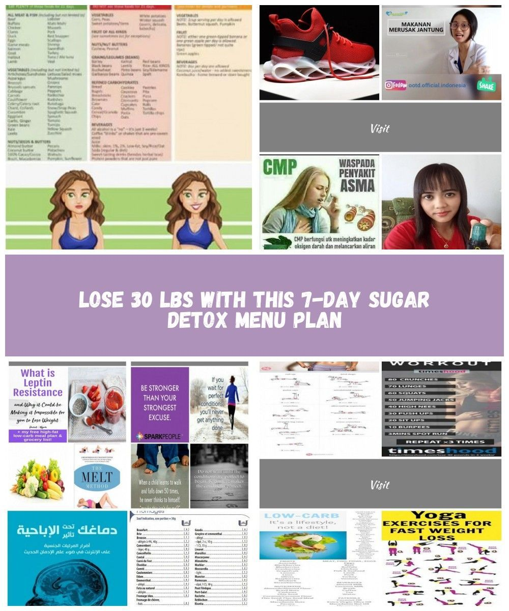7 Day Sugar Detox Plan. A great way to embark on a healthy diet. These awesome diet tips are great for weight loss and will help your body detox from sugar. Includes 7 day healthy meal plan. #detoxtips  #healthydiet #diettips #fitness #womensfitness diet plan indonesia Lose 30 lbs with This 7-Day Sugar Detox Menu Plan #sugardetoxplan 7 Day Sugar Detox Plan. A great way to embark on a healthy diet. These awesome diet tips are great for weight loss and will help your body detox from sugar. Include #sugardetoxplan