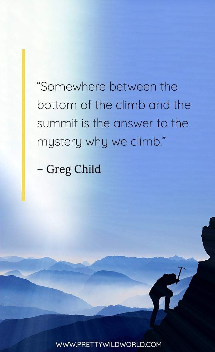 Best Climbing Quotes The 35 Quotes About Climbing