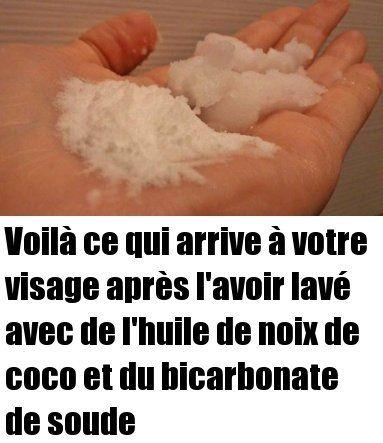 Voilà ce qui arrive à votre visage après lavoir lavé avec de lhuile de noix de coco et du bicarbonate de soude