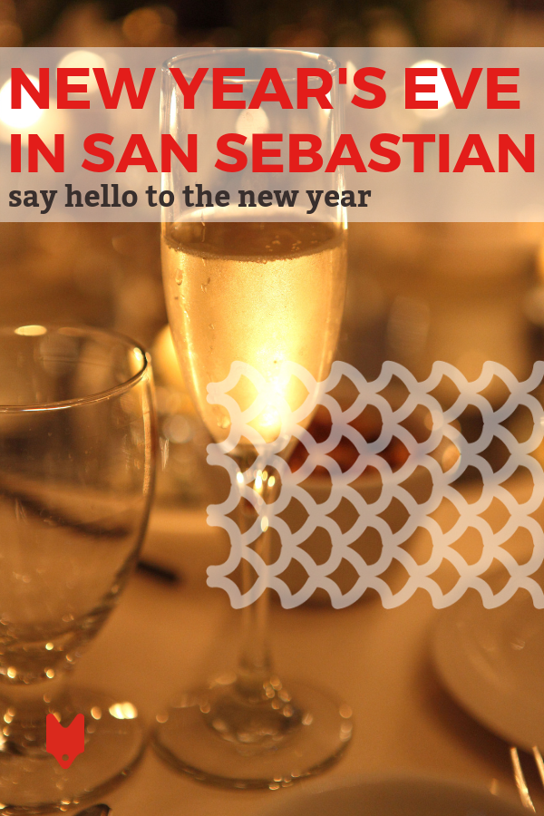 Celebrate An Unforgettable New Year S Eve In San Sebastian Here S