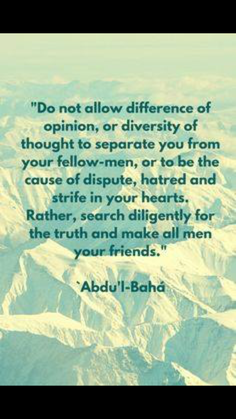 Pin By Janet Adams On Quotes Bahai Quotes Opinion Quotes Bahai Faith
