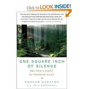 One Square Inch of Silence- Gordon Hempton