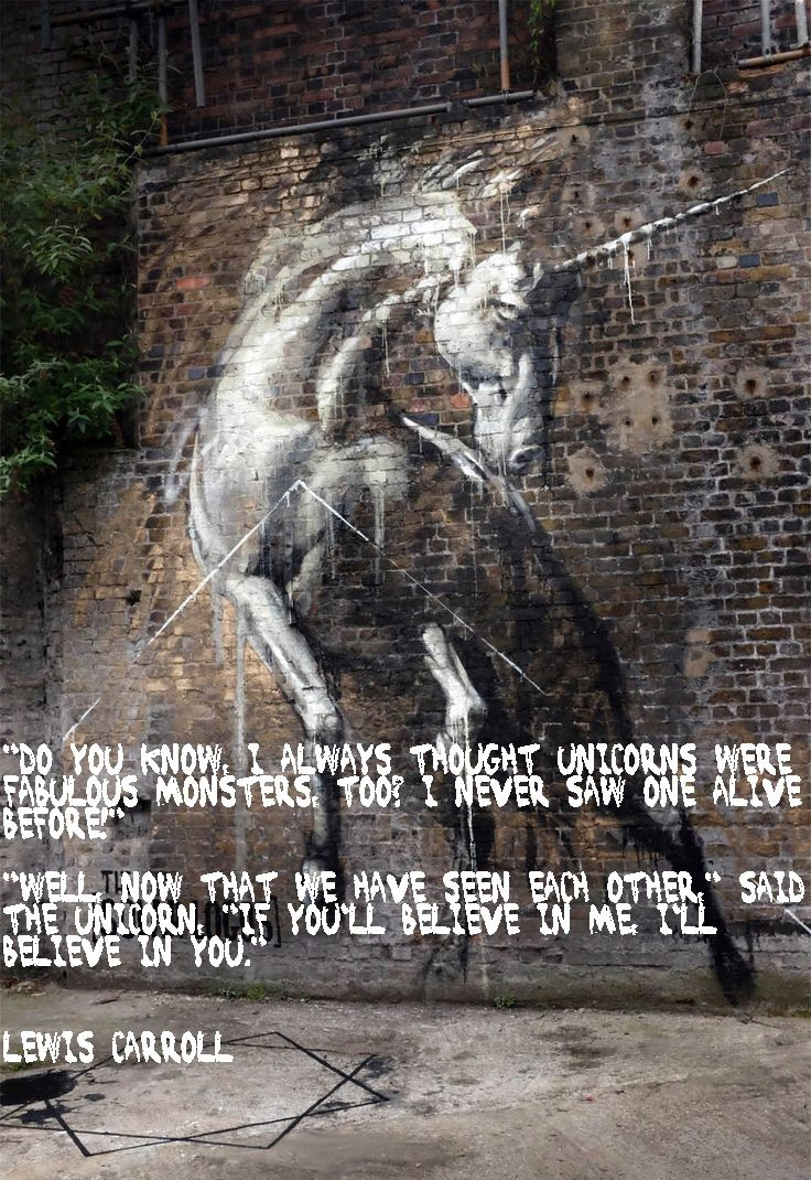 Do You Know I Always Thought Unicorns Were Fabulous Monsters Too