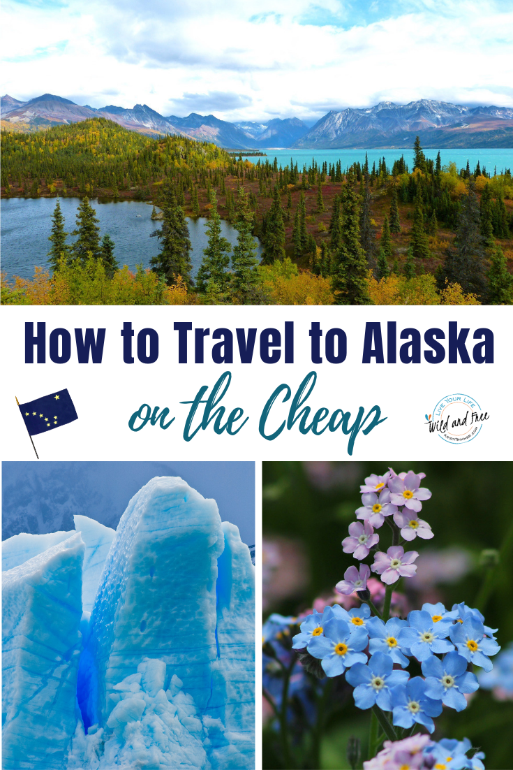 Photo of How to Travel to Alaska on the Cheap