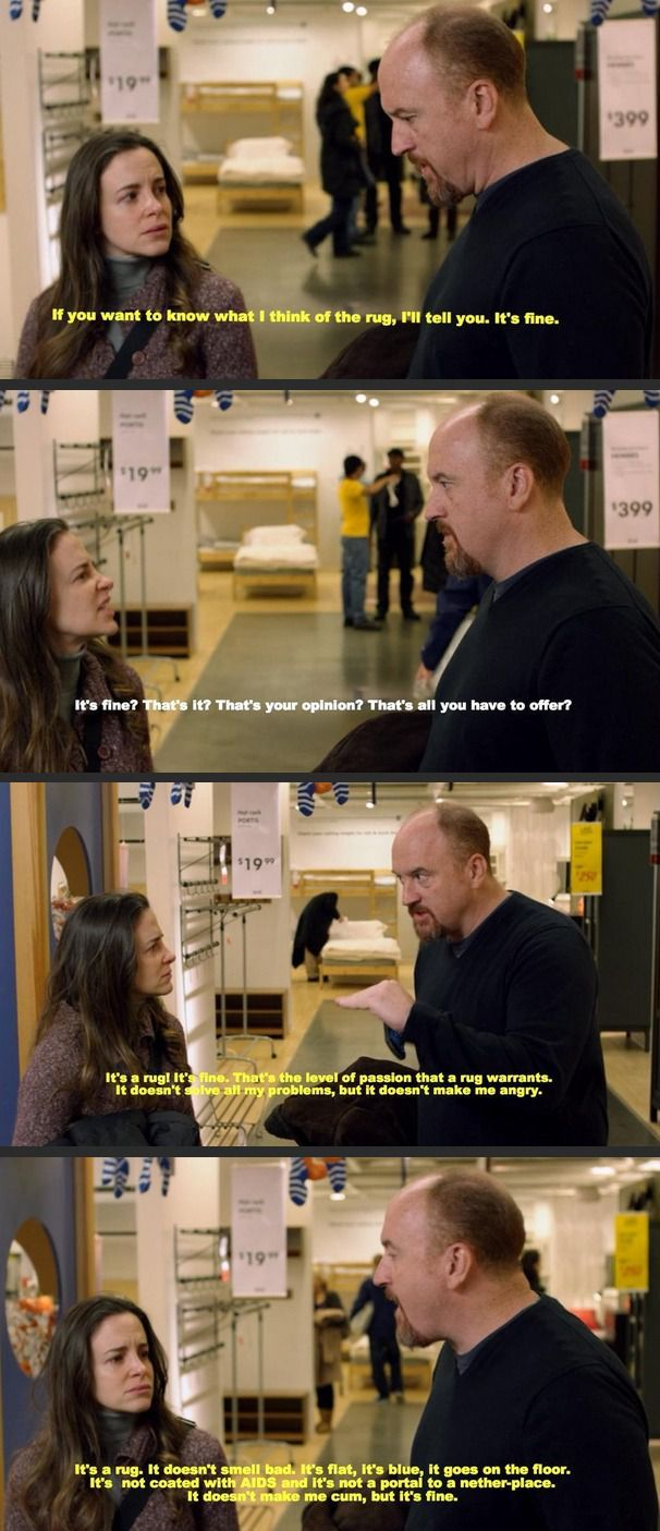 Louis CK nails it about buying a rug...