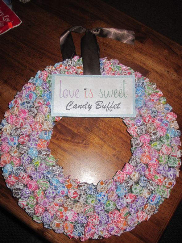 Candy Buffet Dum Dum Wreath :  wedding candy candy buffet diy reception sign IMG 5767
