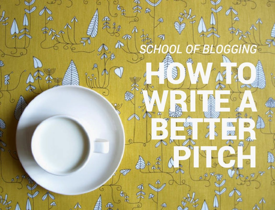School of Blogging: How to write a better pitch: CHASING HAPPY