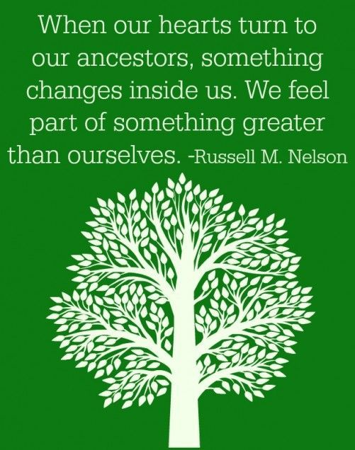 Family history quote 6 fun family history ideas church for Family quotes lds