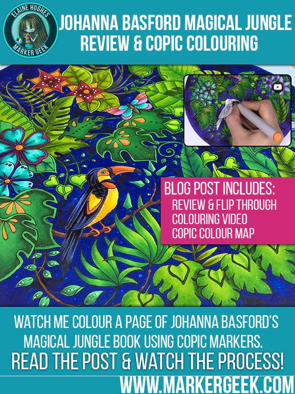 Johanna Basford Magical Jungle Review Copic Colouring Video