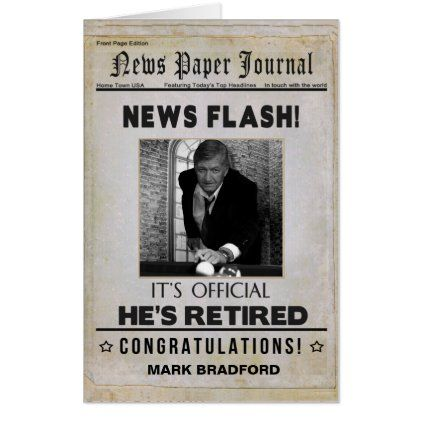 Newspaper HE'S RETIRED Photo Insert Huge Card