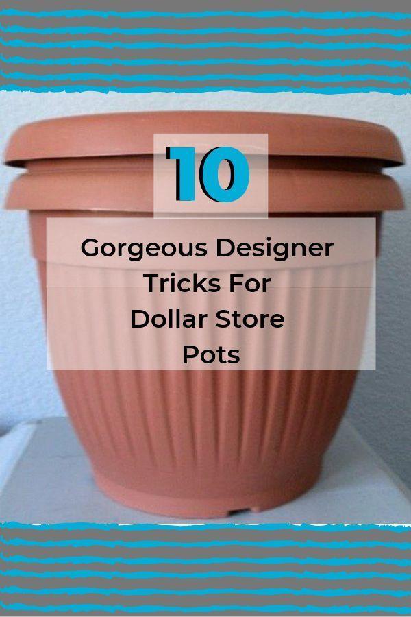 10 Easy DIY Cheap Dollar Store Pots Makeover Ideas