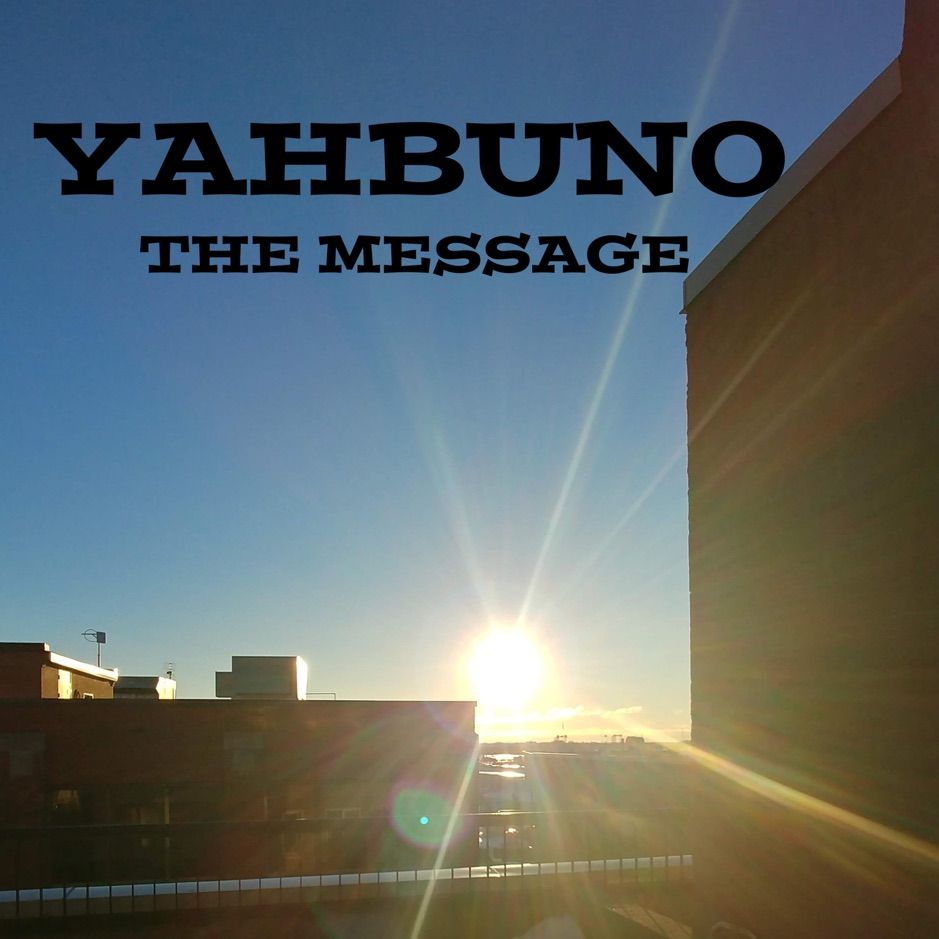 The Message by Yahbuno
