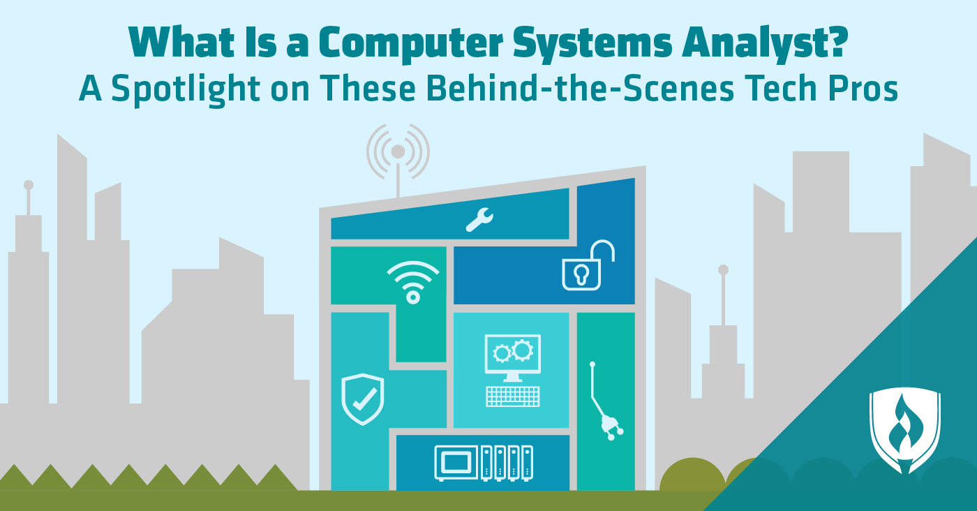 What Is A Computer Systems Analyst A Spotlight On These Behind The Scenes Tech Pros Computer System What Is Computer Analyst