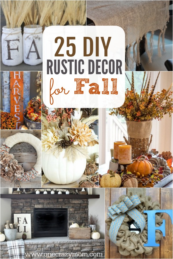 DIY Fall Decorating Ideas - 25 DIY Fall Decor Ideas You Will Love